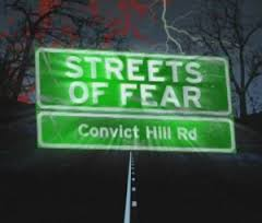 streets-of-fear-convict-hill-rd
